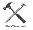 Dion's Timmerwerk